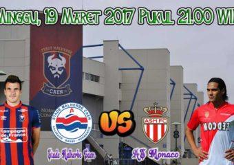 Prediksi Skor Caen vs Monaco 19 Maret 2017